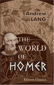 The world of Homer by Andrew Lang