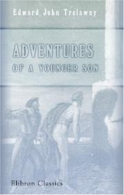 Adventures of a younger son by Edward John Trelawny