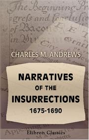 Narratives of the insurrections, 1675-1690 by Charles McLean Andrews