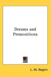 Dreams and Premonitions by L. W. Rogers