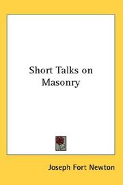 Short Talks on Masonry by Newton, Joseph Fort