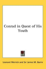 Conrad in quest of his youth by Merrick, Leonard