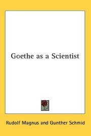Goethe as a scientist by Rudolf Magnus