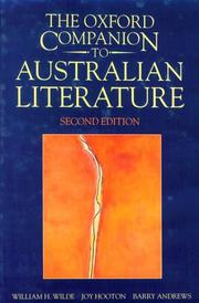 The Oxford companion to Australian literature by Wilde, W. H.