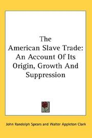 The American slave-trade by Spears, John Randolph