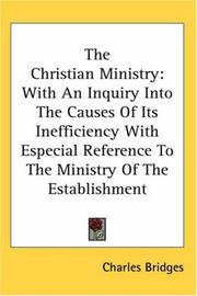 Cover of: The Christian Ministry by Charles Bridges