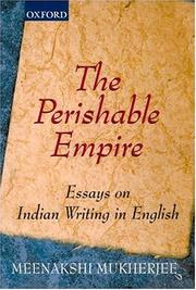 The Perishable Empire by Meenakshi Mukherjee