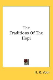 The traditions of the Hopi by H. R. Voth