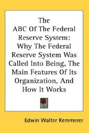 The ABC of the Federal Reserve System by Edwin Walter Kemmerer