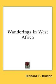 Cover of: Wanderings In West Africa by Burton, Richard Sir