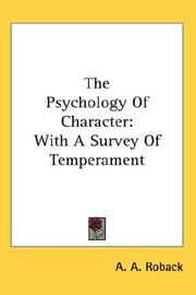 The psychology of character by A. A. Roback
