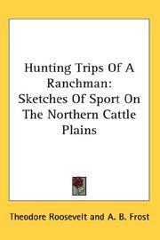 Hunting Trips of a Ranchman PDF