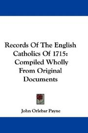 Records of the English Catholics of 1715 by John Orlebar Payne
