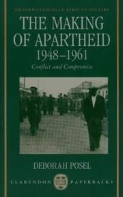 The Making of Apartheid, 1948-1961 by Deborah Posel