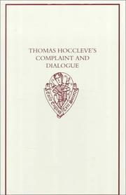 Thomas Hoccleve's Complaint and Dialogue by Thomas Hoccleve