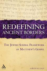 Redefining Ancient Borders by Aaron M. Gale