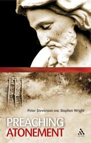 Preaching the atonement / by Peter K. Stevenson and Stephen I. Wright PDF