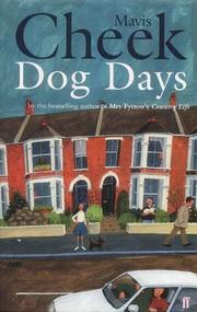 Dog days by Mavis Cheek