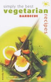 Simply the Best Vegetarian Barbecue Recipes (Simply the Best) PDF
