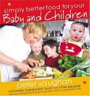Simply Better Food for Your Baby and Toddler PDF