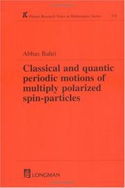 Classical and Quantic Periodic Motions of Multiply Polarized Spin-Particles (Research Notes in Mathematics Series) PDF