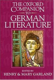 The Oxford companion to German literature by Henry B. Garland