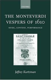 The Monteverdi Vespers of 1610 by Jeffrey G. Kurtzman