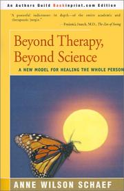 Beyond Therapy, Beyond Science by Anne Wilson Schaef