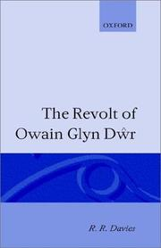 The revolt of Owain Glyn Dr by R. R. Davies