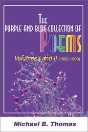 The Purple and Blue Collection of Poems, 1982-1998 PDF