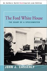 The Ford White House by John J. Casserly