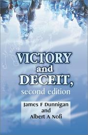 Victory and deceit by James F. Dunnigan