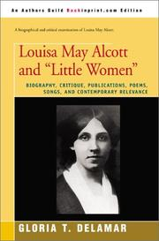 "Louisa May Alcott and ""Little Women"" by Gloria T. Delamar"
