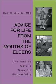 Advice For Life From the Mouths Of Elders PDF