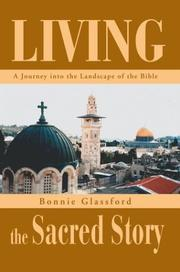 Cover of: Living the Sacred Story by Bonnie Glassford