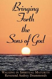 Bringing Forth The Sons Of God PDF