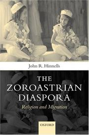 The Zoroastrian diaspora by John R. Hinnells