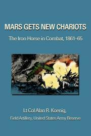 Mars Gets New Chariots by Lt Col Alan R Koenig