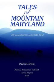 Tales of mountain Maryland by Paula M. Strain