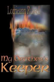 My Brother's Keeper by Lorrieann Russell
