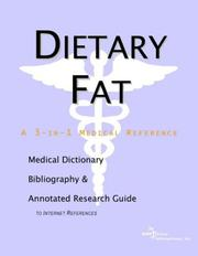 Dietary Fat - A Medical Dictionary, Bibliography, and Annotated Research Guide to Internet References