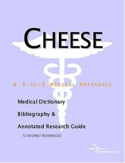 Cheese - A Medical Dictionary, Bibliography, and Annotated Research Guide to Internet References PDF