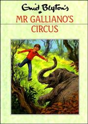 Mr Galliano&#39;s circus by Enid Blyton