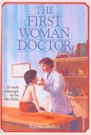 The First Woman Doctor by Rachel Baker