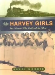Harvey Girls by Juddi Morris