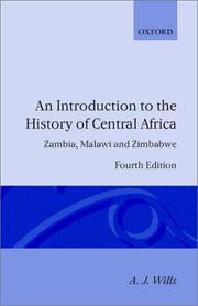 An introduction to the history of central Africa by Wills, A. J.