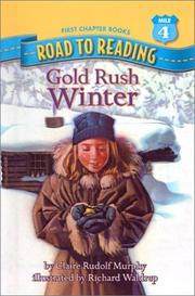 Gold Rush Winter (Road to Reading Mile 4: First Chapter Books) PDF