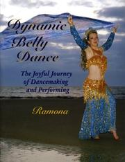 Dynamic Belly Dance, The Joyful Journey of Dancemaking and Performing PDF