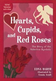 Hearts, cupids, and red roses by Edna Barth