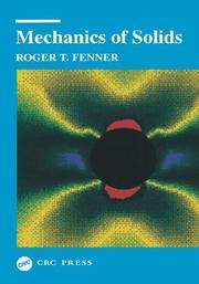 Mechanics of solids by Roger T. Fenner
